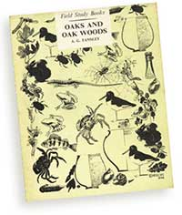 Front cover of Oaks and Oak Woods, a Field Study Book by AG Tansley, Methuen, London, 1952